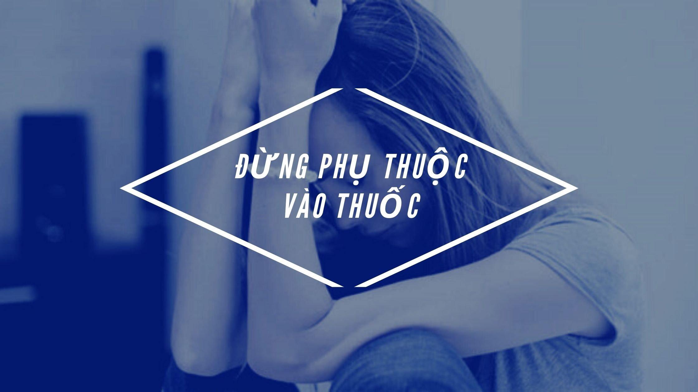 tram_cam_dung_phu_thuoc_vao_thuoc