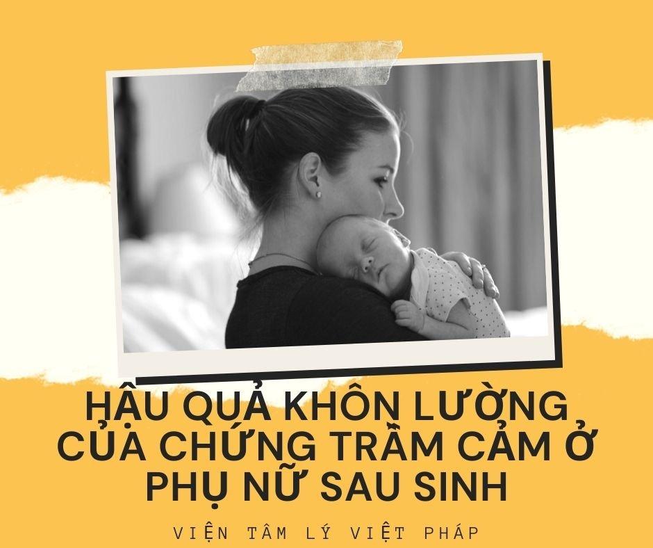 hau qua khon luong cua chung tram cam o phu nu sau sinh