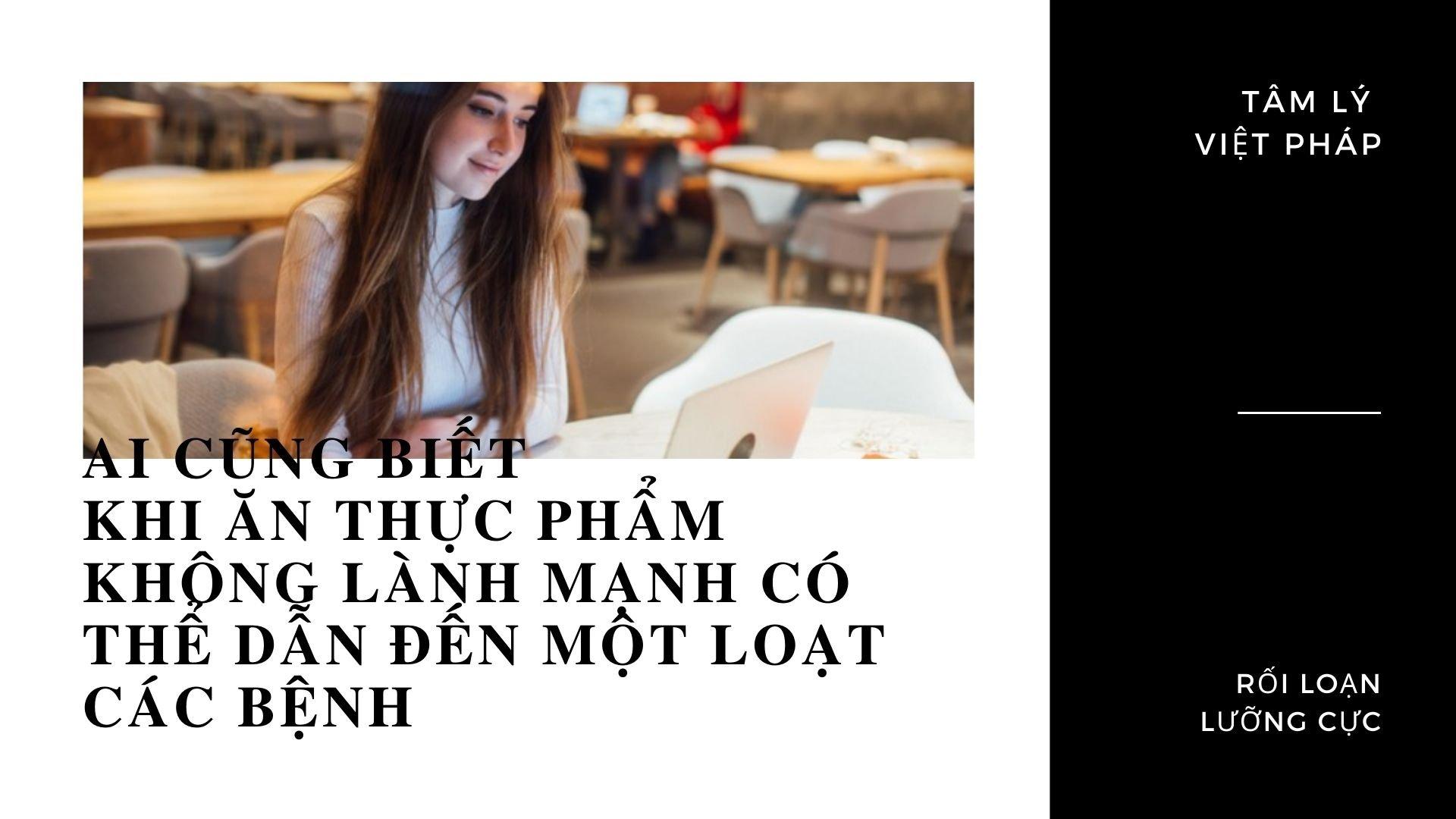 su dung thuc pham khong lanh manh co the mac benh