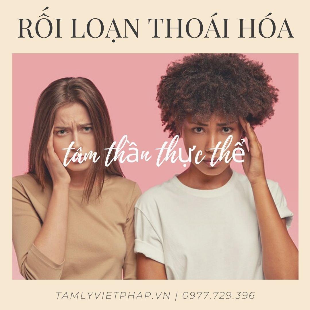 roi loan thoai hoa tam than thuc the