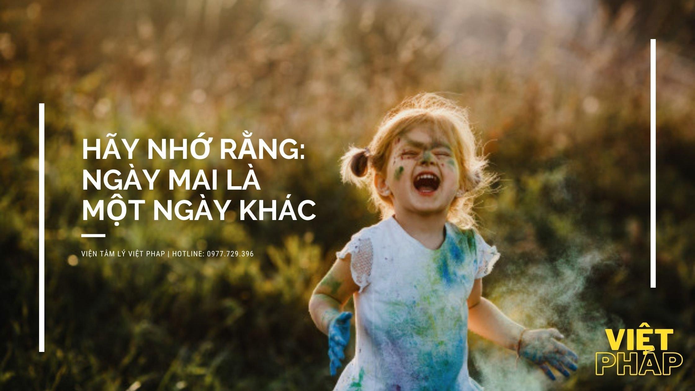 Hay_nho_rang_ngay_mai_la_mot_ngay_khac