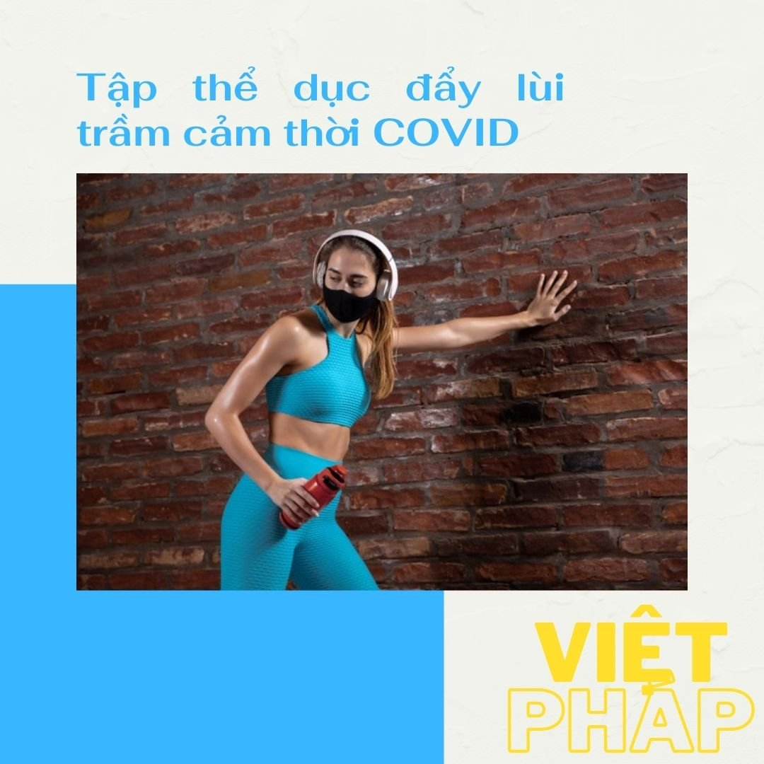 tap_the_duc_day_lui_tram_cam_thoi_covid