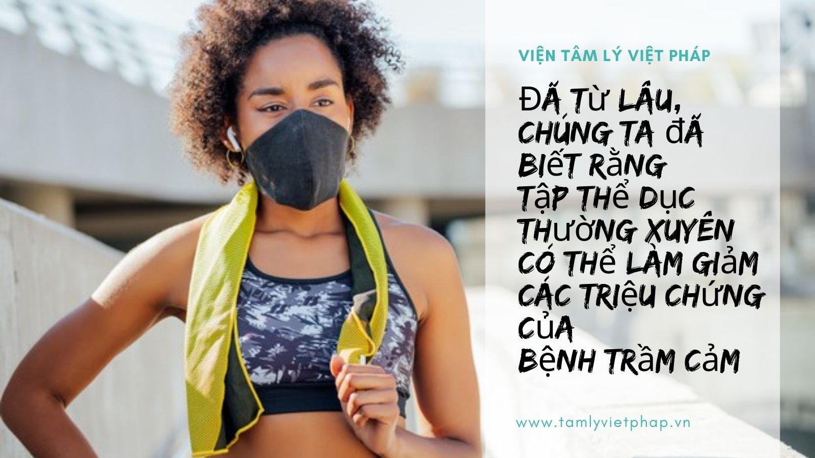 tap_the_duc_giam_trieu_chung_tram_cam