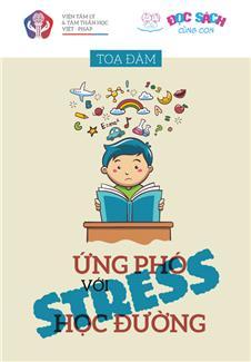 Tọa đàm: Ứng phó với stress học đường
